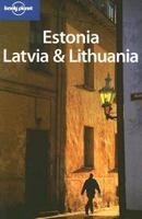 """Comentarios personales a la guía Lonely Planet """"Estonia, Latvia & Lituania"""" 4ª edición 2006"""