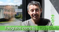 Fotógrafos como tú... Ricky Dávila