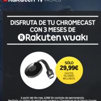 Vuelve la oferta: Google Chromecast por 29,99 euros con 3 meses de Rakuten Wuaki gratis