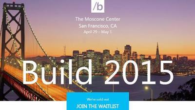 Aprovechando la expectación, Microsoft agota las entradas para Build 2015 en menos una hora