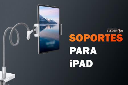 Ocho soportes para iPad con los que ajustar el ángulo de visión y estudiar, leer o ver películas más cómodamente