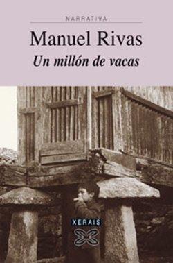 'Un millón de vacas' de Manuel Rivas