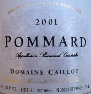 Domaine Caillot Pommard 2001