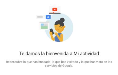 Todo lo que Google sabe de ti lo puedes consultar ahora en Mi actividad