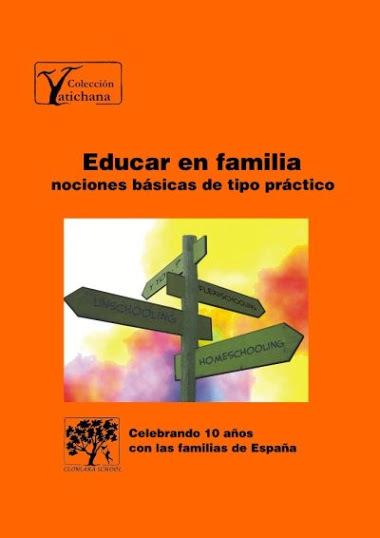 """Educar en familia"" de Carmen Ibarlucea, un libro sobre homeschooling"