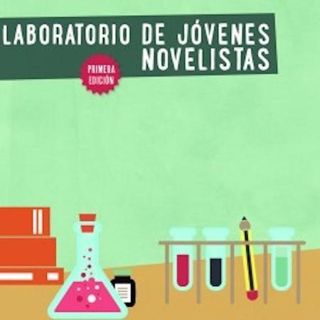 Laboratorio de jóvenes novelistas: para jóvenes que deseen experimentar la escritura narrativa