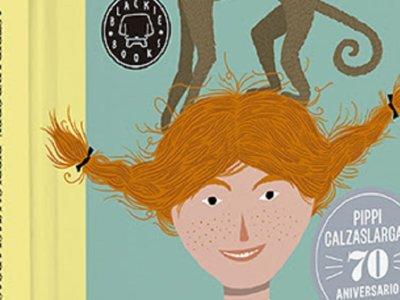 Pippi Calzaslargas vuelve en su 70 aniversario de manos de Blackie Books