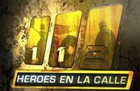 Héroes en la calle a la caza de Callejeros