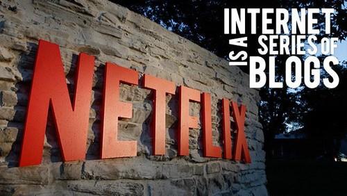 Community Managers gamberros, la odisea de Netflix y más. Internet is a series of blogs (290)