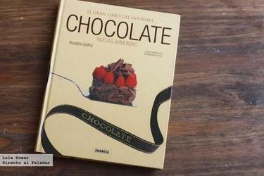Chocolate. Nuevas armonías. Libro de recetas