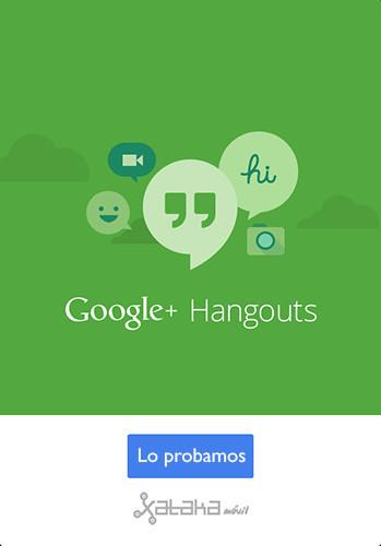 Google Hangouts para iOS y Android, lo probamos