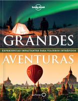 Grandes Aventuras: Un libro lleno de tentaciones para el turista de aventura