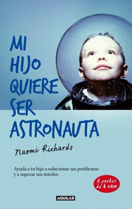 Libro Mi hijo quiere ser astronauta