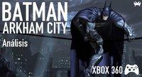 'Batman: Arkham City' para Xbox 360: análisis