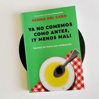 Ya no comemos como antes, ¡y menos mal!: Gemma del Caño destapa los bulos sobre la seguridad alimentaria y la nutrición saludable