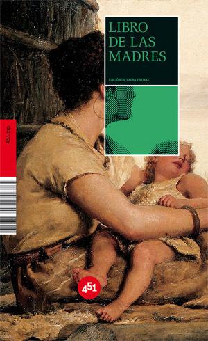 """""""El libro de las madres"""", bonita recopilación de literatura sobre la maternidad"""