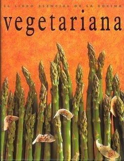 El libro esencial de la cocina vegetariana