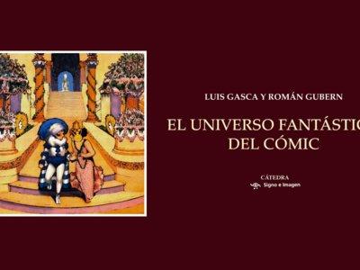 'El universo fantástico del cómic', de Román Gubern y Luis Gasca