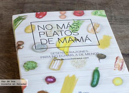 No más platos de mamá. Libro de recetas