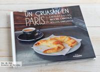 Un cruasán en París. Libro de recetas