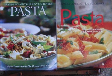 Pasta, Grandes Clásicos Fríos y Calientes. Libro de recetas