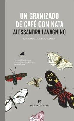 'Un granizado de café con nata' de Alessandra Lavagnino