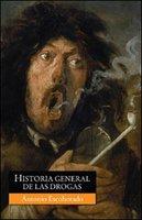 [Libros que nos inspiran] 'Historia general de las drogas', de Antonio Escohotado