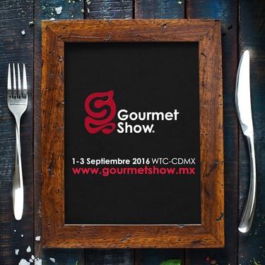 Gourmet Show 2016, promoviendo el buen comer en México