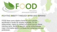 Proyecto Food: lucha contra la obesidad a través de la oferta y la demanda
