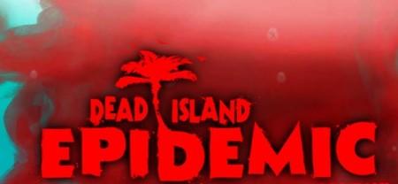 Deep Silver anuncia 'Dead Island: Epidemic' para PC