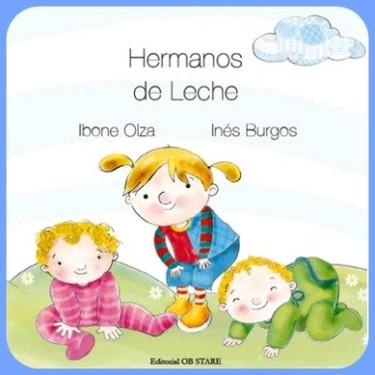 """""""Hermanos de leche"""", nuevo libro de la doctora Ibone Olza"""