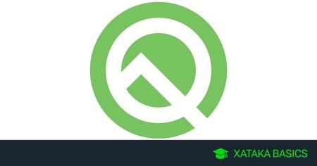 Todo sobre Android Q: qué es, cuándo llega, y cuáles son sus novedades