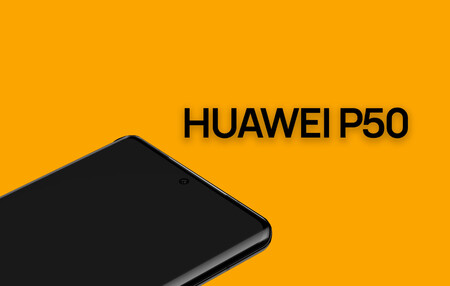 Huawei P50 y P50 Pro: fecha de salida, precio, modelos y todo lo que creemos saber sobre ellos