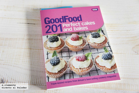 Good Food, 201 Perfect cakes and bakes. Libro de cocina