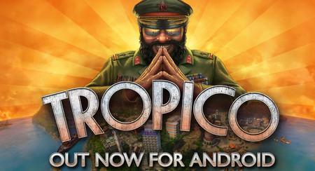 El clásico de construcción y estrategia 'Tropico' ya está en Google Play