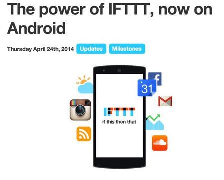 IFTTT, internet de las cosas llega a tu bolsillo si tienes un móvil Android