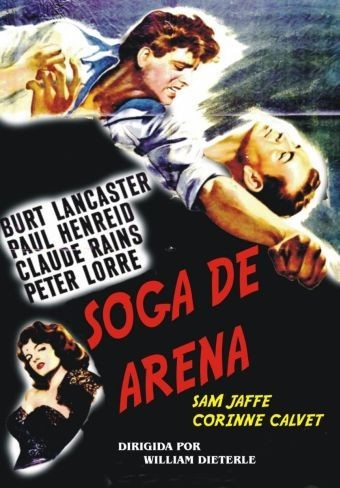 Añorando estrenos: 'Soga de arena' de William Dieterle