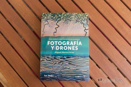 'Fotografía y Drones', revisamos este completo manual para quien esté interesado en iniciarse en la fotografía aérea con drones
