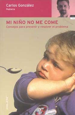 """Mi niño no me come"", libro para padres agobiados"