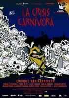 Póster y trailer de 'La Crisis Carnívora'