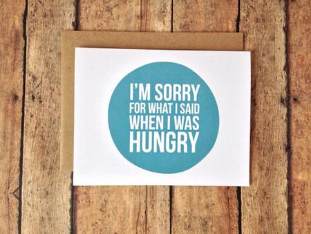 Perdón por lo que dije cuando tenía hambre 2