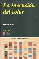 [Libros que nos inspiran] 'La invención del color' de Philip Ball: la historia del arte contada desde la ciencia