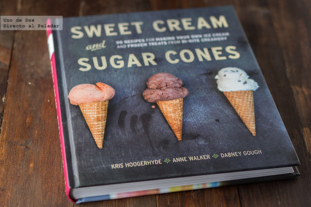 Sweet Cream and Sugar Cones. Libro de recetas