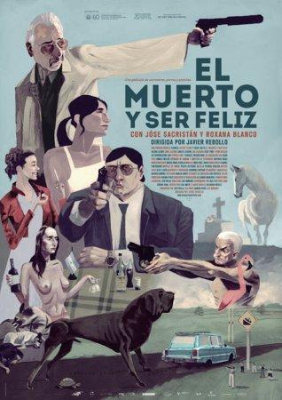 El cartel de El Muerto y Ser Feliz