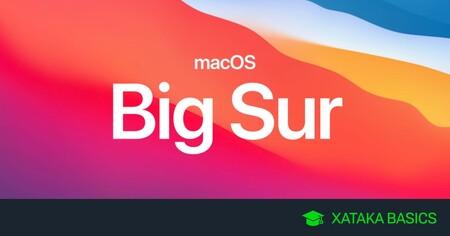 MacOS 11 Big Sur: principales novedades, dispositivos compatibles, y cómo actualizar