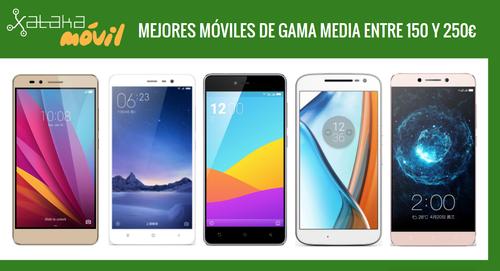 Los mejores móviles de gama media alrededor de 200 euros