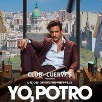 'Yo, Potro', el nuevo spinoff de 'Club de Cuervos' la serie original para México llega a Netflix sorpresivamente