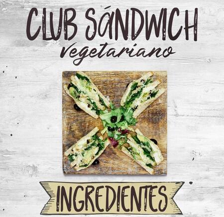 Platillos Vegetarianos Recetas Faciles Para Celebrar El Dia Del Vegetariano Sandwich