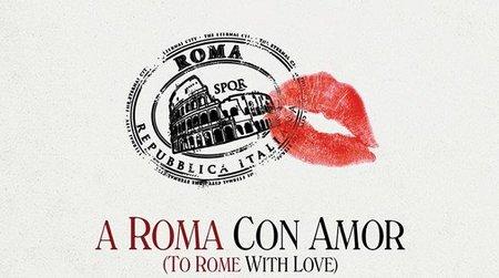 'A Roma con amor', todos dicen I love you