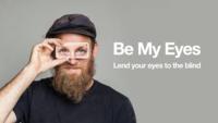 Be my eyes, cuando el altruismo y la tecnología se encuentran